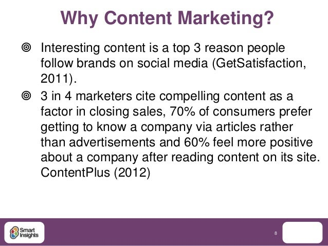 Why Content Marketing? Interesting content is a top 3 reason people  follow brands on social media (GetSatisfaction,  201...