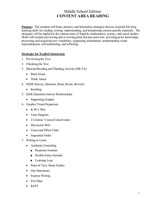 1 Middle School Edition: CONTENT AREA READING Purpose: The students will learn, practice, and internalize strategies that ...