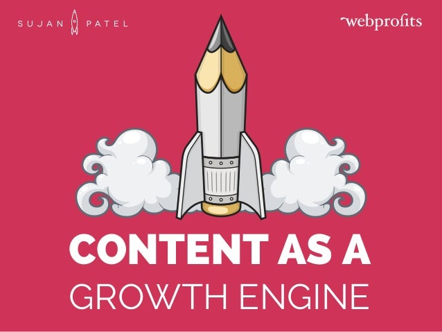 CONTENT AS A GROWTH ENGINE