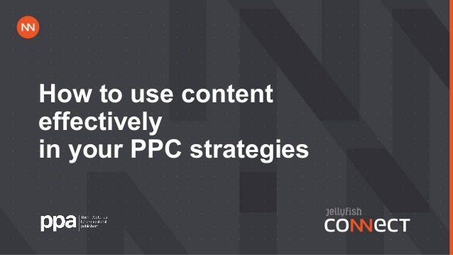 How to use content effectively in your PPC strategies.pptx Slide 2
