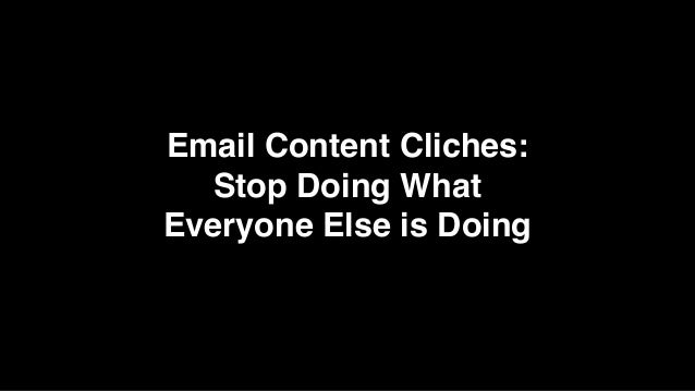 Email Content Cliches: 