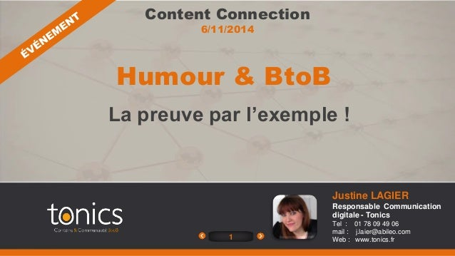 Content Connection  6/11/2014  1  Justine LAGIER  Responsable Communication  digitale - Tonics  Tel : 01 78 09 49 06  mail...