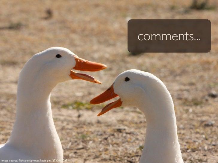 comments...     image source: flickr.com/photos/kasia-pics/2730645297