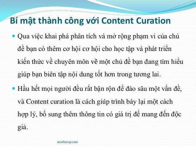 Bí mật thành công với Content Curation  Qua việc khai phá phân tích và mở rộng phạm vi của chủ đề bạn có thêm cơ hội cơ h...