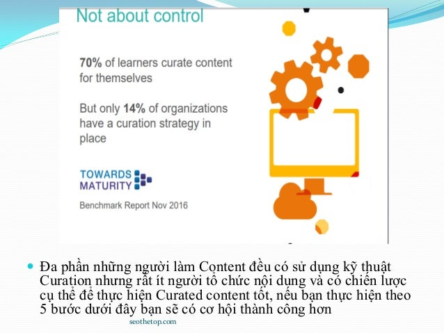  Đa phần những người làm Content đều có sử dụng kỹ thuật Curation nhưng rất ít người tổ chức nội dung và có chiến lược cụ...