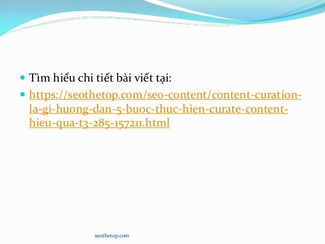  Tìm hiểu chi tiết bài viết tại:  https://seothetop.com/seo-content/content-curation- la-gi-huong-dan-5-buoc-thuc-hien-c...