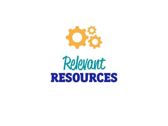 Relevant RESOURCES