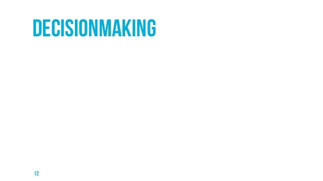 Decisionmaking  12