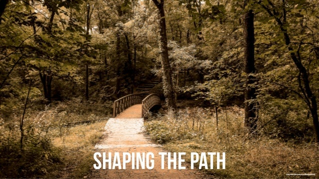 Shaping the path  https://www.flickr.com/photos/88642337@N02/