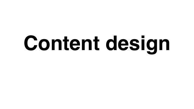 Content design: What it is and how to do it Slide 2