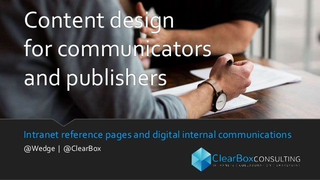 Intranet reference pages and digital internal communications @Wedge | @ClearBox Content design for communicators and publi...