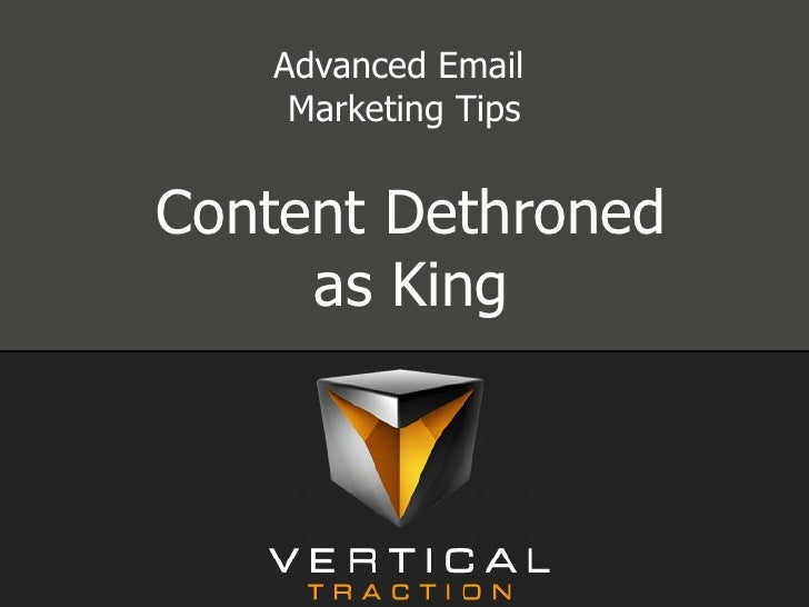 Advanced Email  Marketing Tips Content Dethroned as King