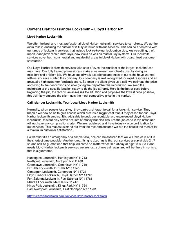 Content Draft for Islander Locksmith – Lloyd Harbor NY Lloyd Harbor Locksmith We offer the best and most professional Lloy...