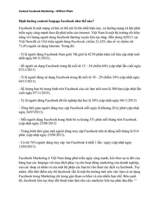 Content Facebook Marketing – William Pham Định hướng content fanpage facebook như thế nào? Facebook là một mạng xã hội có ...