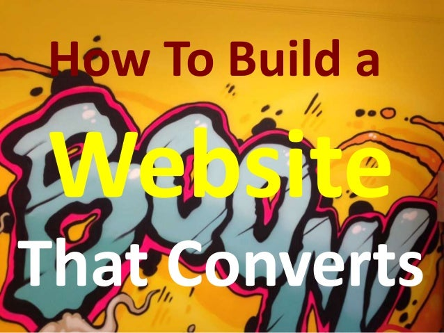How To Build a Website That Converts