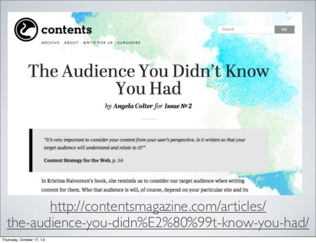 http://contentsmagazine.com/articles/ the-audience-you-didn%E2%80%99t-know-you-had/ Thursday, October 17, 13