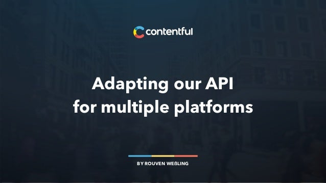 Adapting our API 