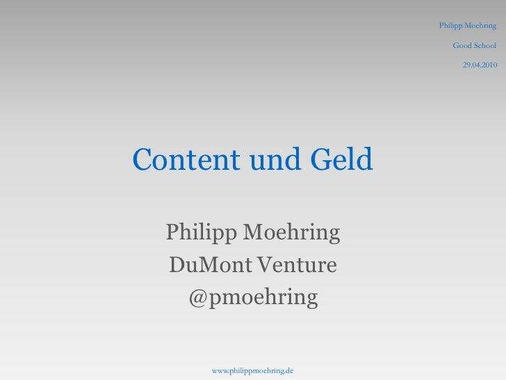 Philipp Moehring                                    Good School                                       29.04.2010     Conte...