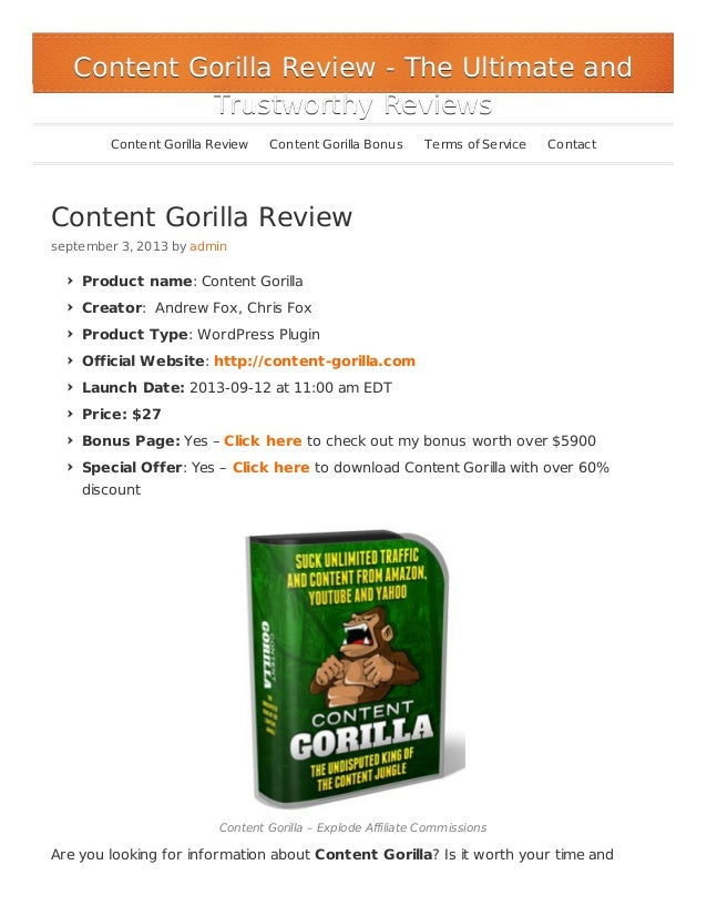 Content Gorilla Review september 3, 2013 by admin Product name: Content Gorilla Creator: Andrew Fox, Chris Fox Product Typ...