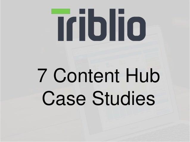 7 Content Hub  Case Studies