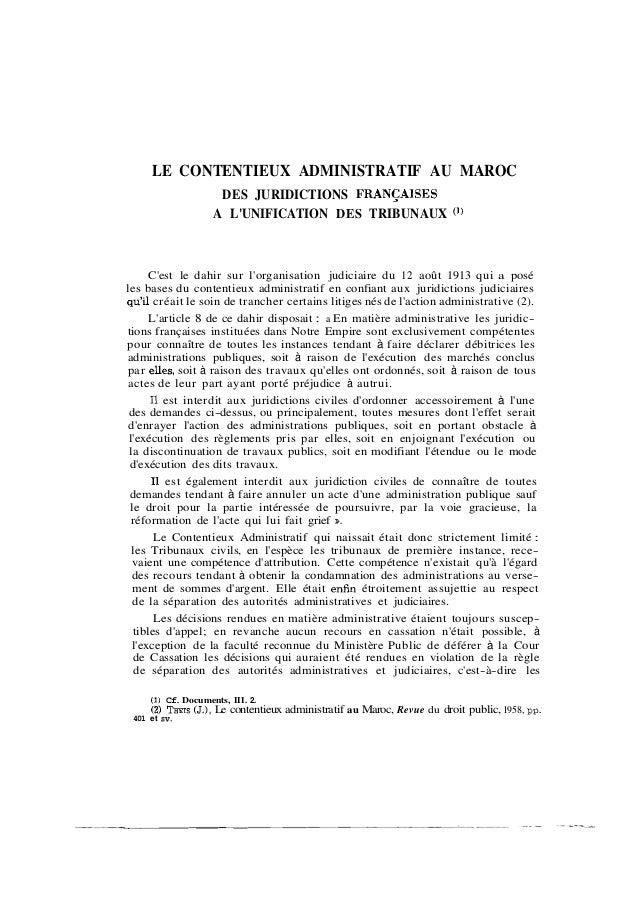 LE CONTENTIEUX ADMINISTRATIF AU MAROC                         DES JURIDICTIONS FRANCAISES                        A LUNIFIC...