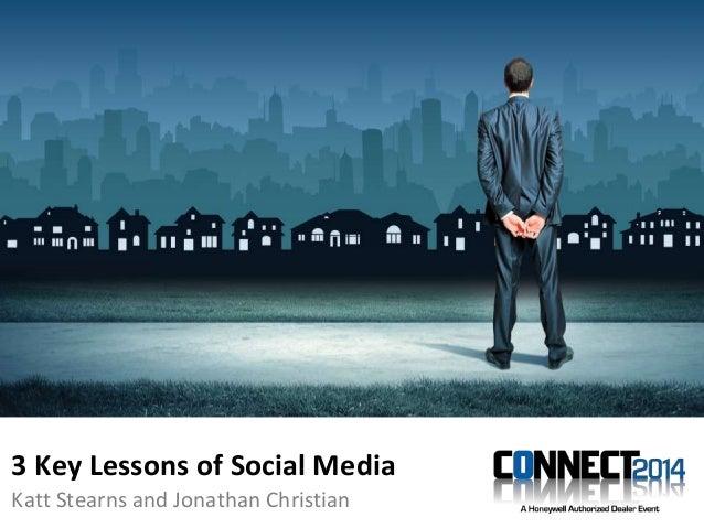 Katt Stearns and Jonathan Christian 3 Key Lessons of Social Media