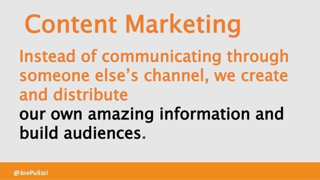 90% OF BUSINESSES USE CONTENT MARKETING bitly.com/cm-research @JoePulizzi