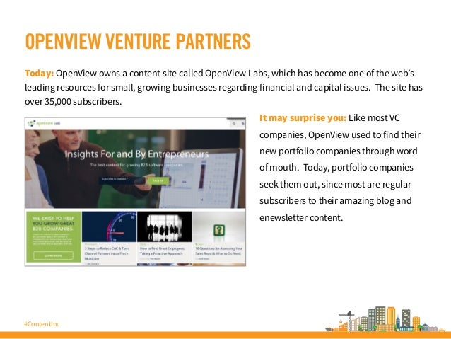 #ContentInc OPENVIEW VENTURE PARTNERS Today: OpenView owns a content site called OpenView Labs, which has become one of th...