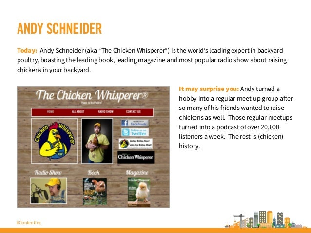 "#ContentInc ANDY SCHNEIDER Today: Andy Schneider (aka ""The Chicken Whisperer"") is the world's leading expert in backyard p..."
