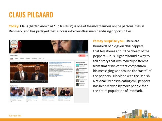 """#ContentInc CLAUS PILGAARD Today: Claus (better known as """"Chili Klaus"""") is one of the most famous online personalities in ..."""