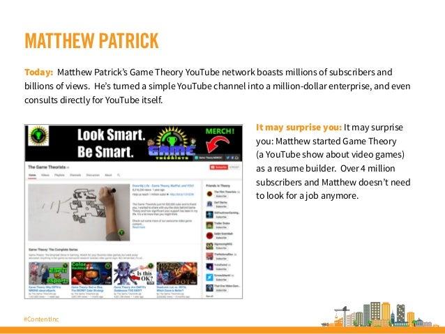 #ContentInc MATTHEW PATRICK Today: Matthew Patrick's Game Theory YouTube network boasts millions of subscribers and billio...