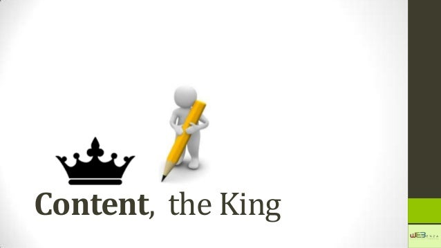 Content, the King