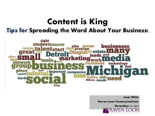 Content is KingTips for Spreading the Word About Your Business!                                             Joan Witte    ...