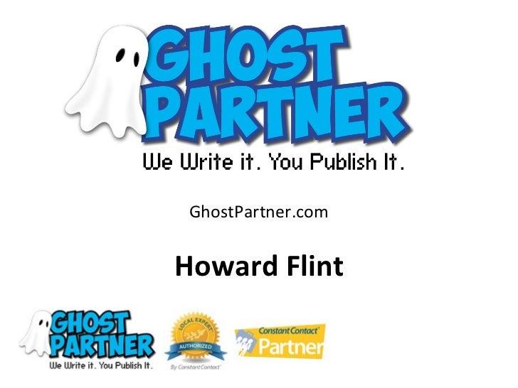GhostPartner.comHoward Flint