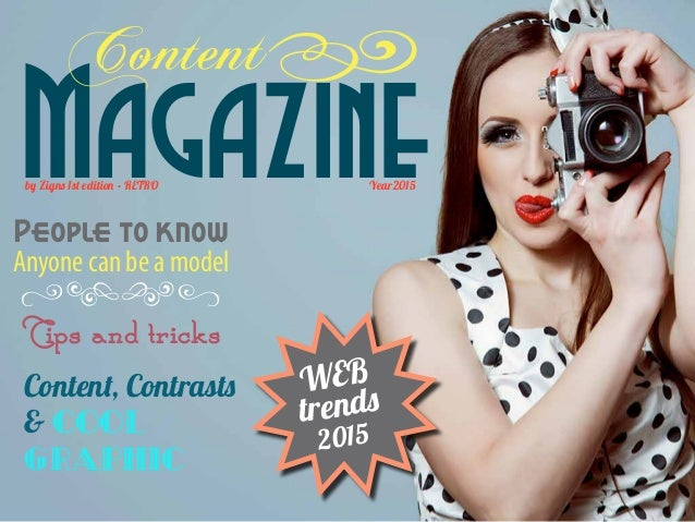 Magazine Content by Zigns 1st edition • RETRO Year2015 Content, Contrasts  Cool graphic People to know Anyone can be a mod...