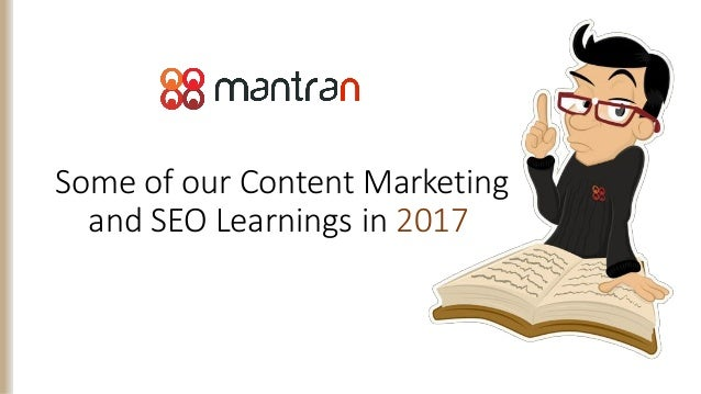 Some of our Content Marketing and SEO Learnings in 2017