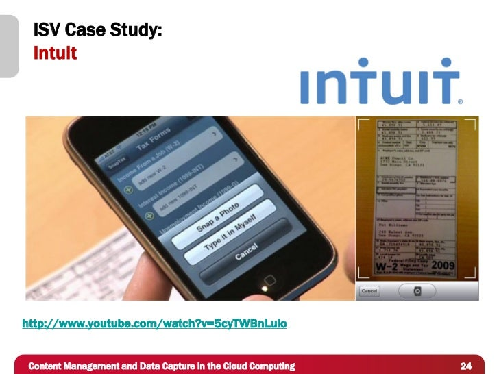 ISV Case Study:  Intuithttp://www.youtube.com/watch?v=5cyTWBnLulo Content Management and Data Capture in the Cloud Computi...