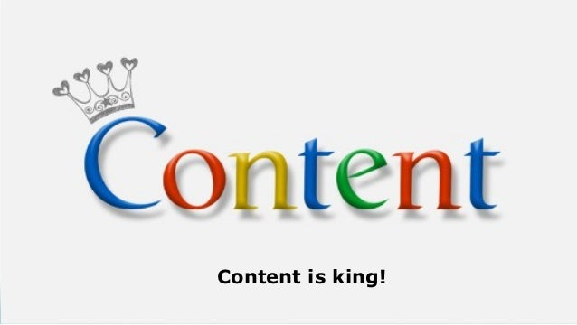 Content is king!                   eduvision.info/seo