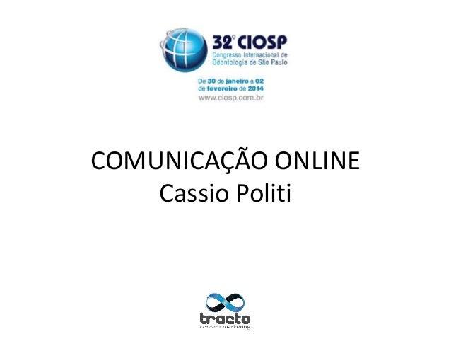 COMUNICAÇÃO ONLINE Cassio Politi