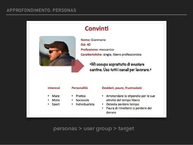 APPROFONDIMENTO: PERSONAS personas > user group > target