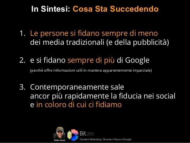 Content Marketing per il Turismo: Diventa il Nuovo Google - BIT2015 Slide 3