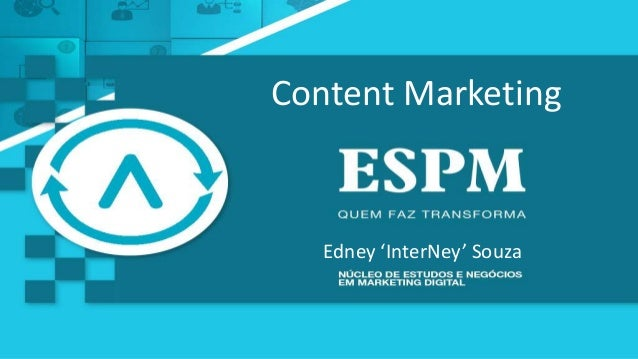 Content Marketing Edney 'InterNey' Souza