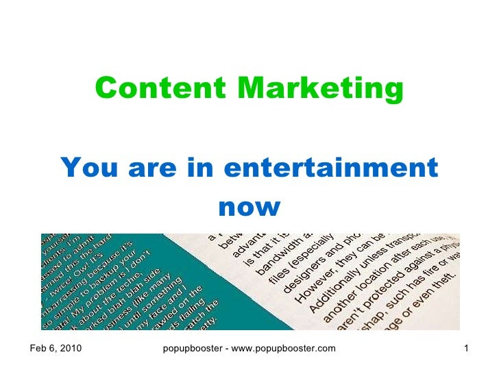 Content Marketing You are in entertainment now