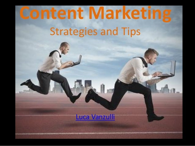 Content Marketing  Strategiesand Tips  Luca Vanzulli
