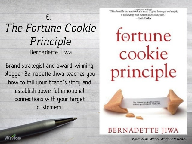 The Fortune Cookie Principle Bernadette Jiwa 6. Brand strategist and award-winning blogger Bernadette Jiwa teaches you how...