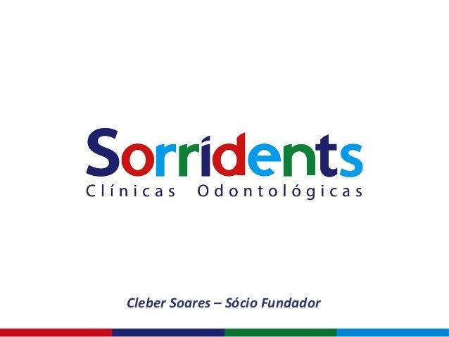 Cleber  Soares  –  Sócio  Fundador
