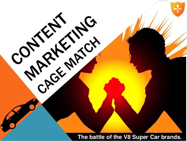 c4ea5b13377c Content Marketing Cage Match  The Battle of the V8 Super Car Brands