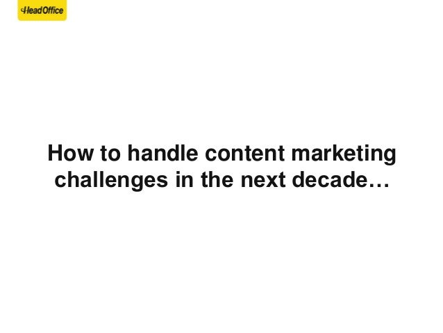 1/ Top Challenges are engagement and measurement* *Biggest Content Marketing Challenges in according to Marketing Profs (2...