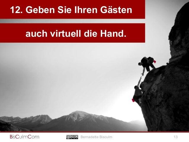 12. Geben Sie Ihren Gästen  Bernadette Bisculm  13  auch virtuell die Hand.