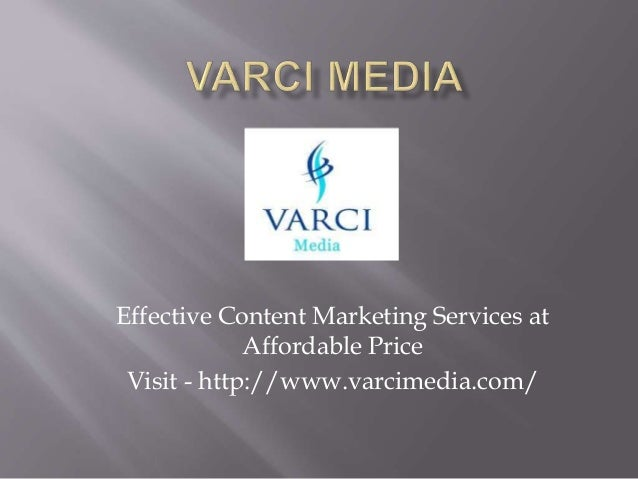 Effective Content Marketing Services at Affordable Price Visit - http://www.varcimedia.com/